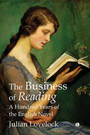 The Business of Reading: A Hundred Years...