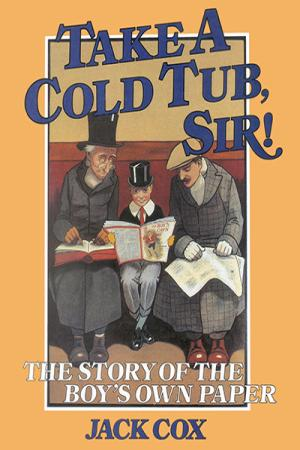 Take a Cold Tub, Sir!: The Story of...