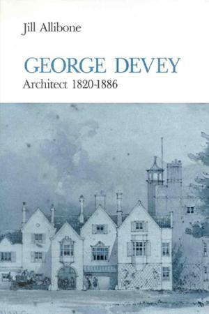George Devey: Architect 1820-1886