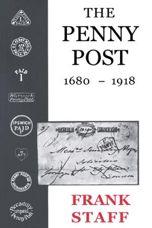 The Penny Post: 1680-1918