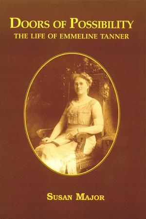 Doors of Possibility: The Life of Emmeline...