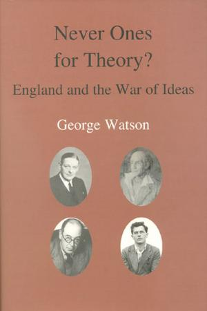 Never Ones For Theory?: England and the War of Ideas