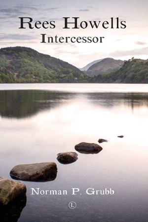 Rees Howells: Intercessor