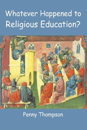 Whatever Happened to Religious Education?