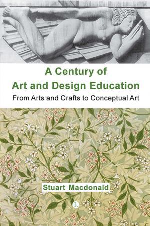 A Century of Art and Design Education: ...
