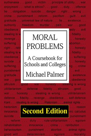 Moral Problems: A Coursebook For Schools...