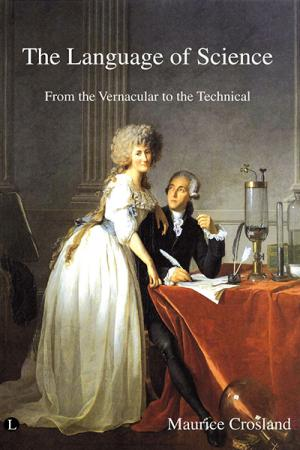 The Language of Science: From the Vernacular...
