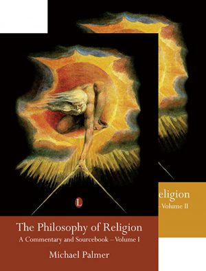 The Philosophy of Religion: A Commentary...