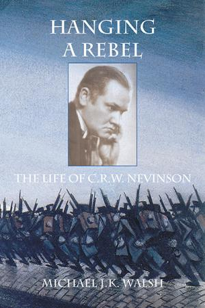 Hanging a Rebel: The Life of C.R.W. ...