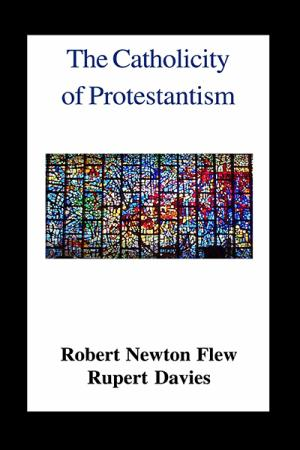 The Catholicity of Protestantism