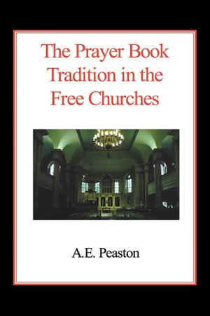 The Prayer Book Tradition in the Free...
