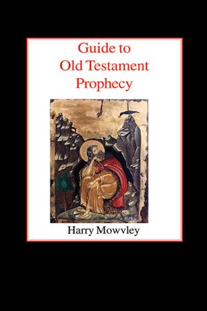 Guide to Old Testament Prophecy