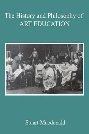 The History and Philosophy of Art Education