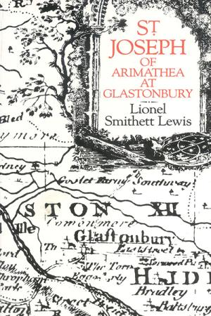 St Joseph of Arimathea at Glastonbury