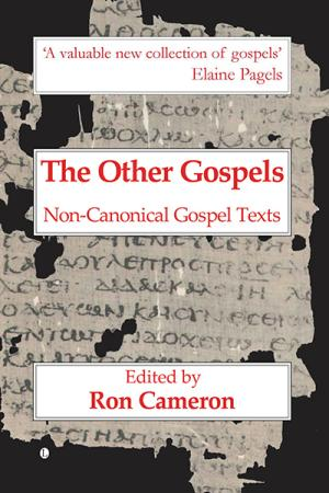 The Other Gospels: Non-Canonical Gospel ...