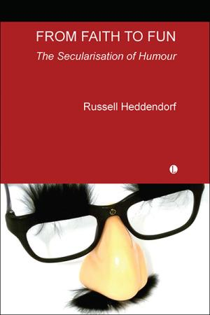 From Faith to Fun: The Secularisation...