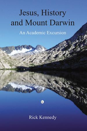 Jesus, History and Mount Darwin: An...