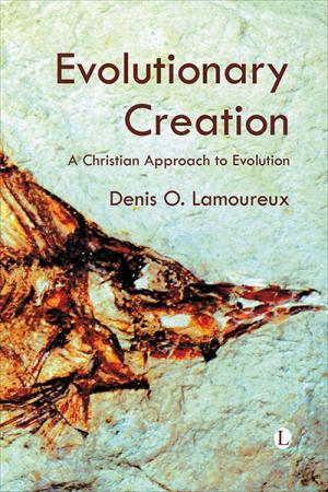 Evolutionary Creation: A Christian Approach...