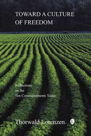 Toward a Culture of Freedom: Reflections...