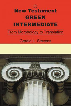 New Testament Greek Intermediate: From ...