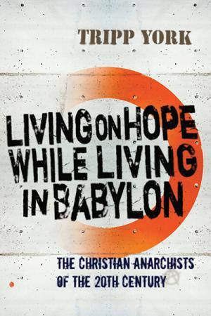 Living on Hope while Living in Babylon:...