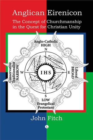 Anglican Eirenicon: The Concept of Churchmanship ...