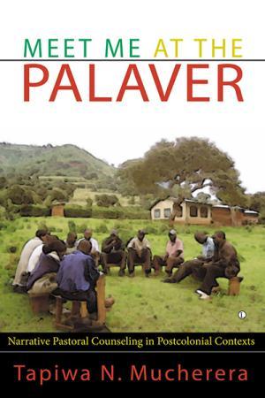 Meet Me at the Palaver: Narrative Pastoral...