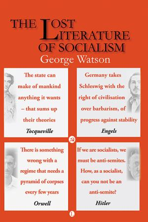 The Lost Literature of Socialism: 2nd...