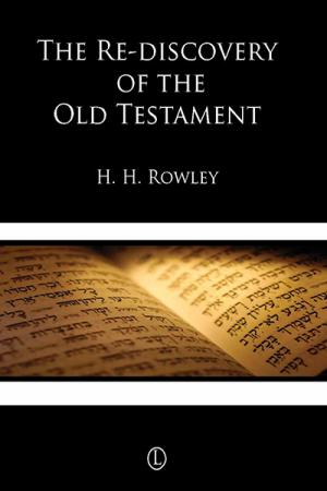 The Rediscovery of the Old Testament
