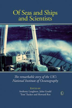 Of Seas and Ships and Scientists: The...