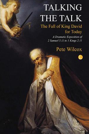Talking the Talk: The Fall of King David...