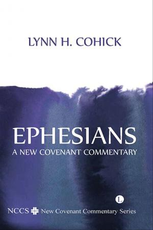 Ephesians: A New Covenant Commentary