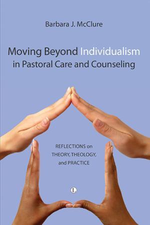 Moving Beyond Individualism in Pastoral...