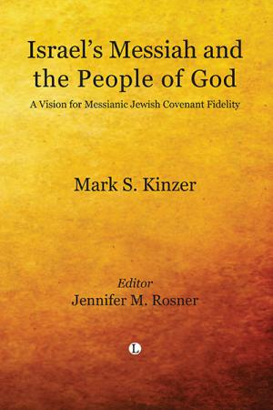 Israel's Messiah and the People of God:...