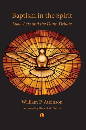 Baptism in the Spirit: Luke-Acts and ...