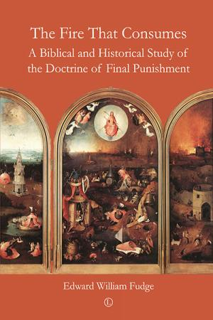 The Fire That Consumes: A Biblical and...