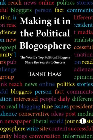 Making It in the Political Blogosphere: ...