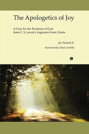 The Apologetics of Joy: A Case for the ...
