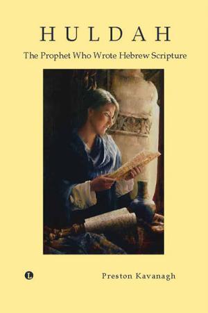 Huldah: The Prophet Who Wrote Hebrew...