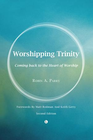Worshipping Trinity: Coming Back to...
