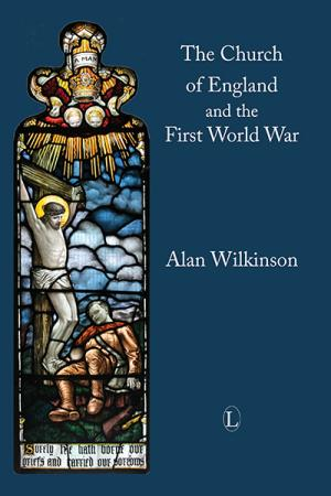 The Church of England and the First ...