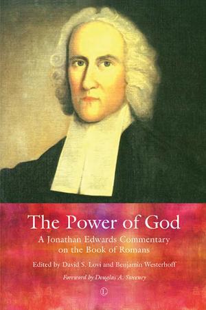 The Power of God: A Jonathan Edwards...