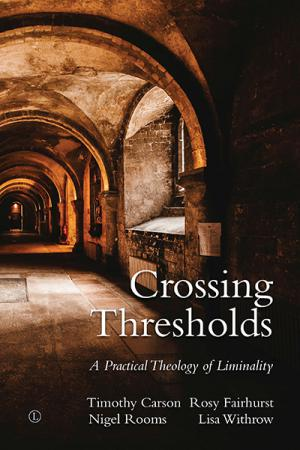 Crossing Thresholds: A Practical Theology...