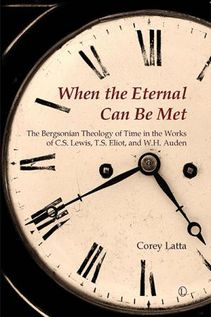 When the Eternal Can Be Met: The Bergsonian...