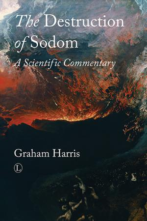 The Destruction of Sodom: A Scientific ...