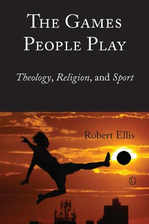 The Games People Play: Theology, Religion,...