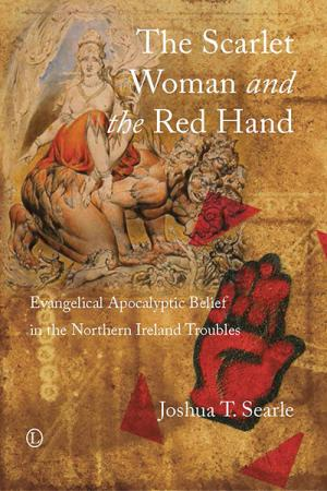 The Scarlet Woman and the Red Hand:...