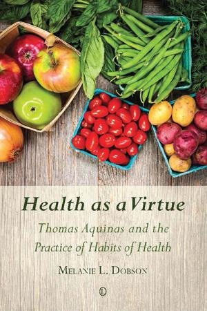 Health as a Virtue: Thomas Aquinas and...