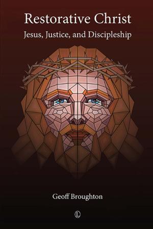 Restorative Christ: Jesus, Justice,...