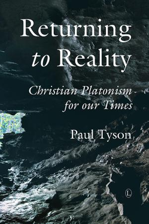 Returning to Reality: Christian Platonism ...